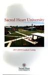 2013-2014 Graduate Catalog by Sacred Heart University