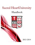 2013-2014 Sacred Heart University Handbook (Student) by Sacred Heart University
